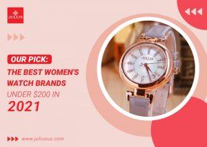 best women's watch brands under $200