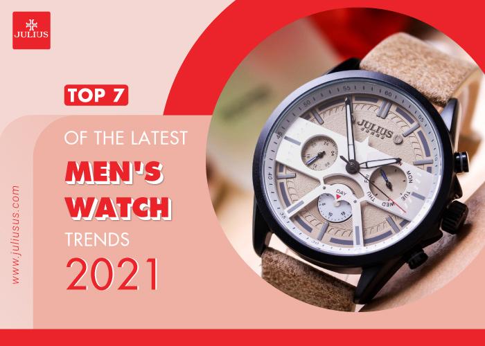 men's watch trends 2021